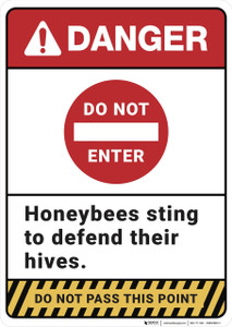 Danger: Do Not Enter Honebees Sting - Wall Sign