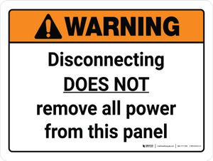 Warning: Disconnecting Does Not Remove All Power Landscape - Wall Sign