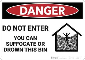 Danger: Do Not Enter Suffocation Hazard - Wall Sign