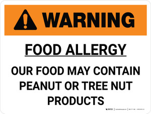 Warning: Food Allergy Our Food May Contain Peanut Tree Nut Products Landscape - Wall Sign