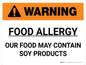Warning: Food Allergy Our Food May Contain Soy Products Landscape - Wall Sign
