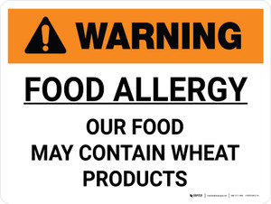 Warning: Food Allergy Our Food May Contain Wheat Products Landscape - Wall Sign