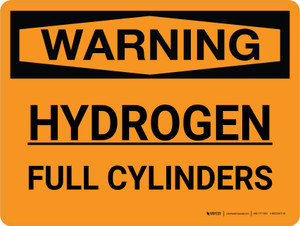 Warning: Hydrogen Full Cylinders Landscape - Wall Sign