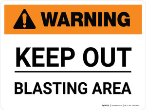 Warning: Keep Out Blasting Area Landscape - Wall Sign
