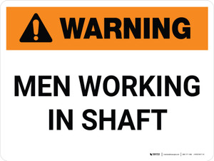 Warning: Men Working in Shaft Landscape - Wall Sign