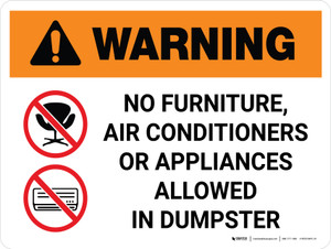 Warning: No Furniture Air Conditioners Or Appliances Allowed In Dumpster with Icons Landscape - Wall Sign