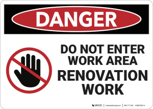 Danger: Renovation Work Do Not Enter - Wall Sign