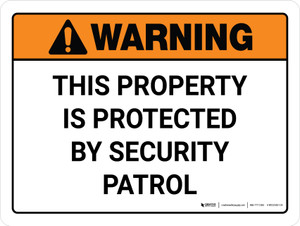 Warning: This Property is Protected By Security Patrol Landscape - Wall Sign