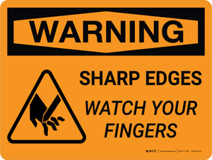 Warning: Sharp Edges - Watch Your Fingers with Icon Landscape - Wall Sign