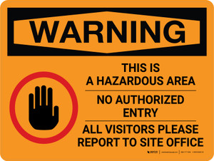 Warning: This is a Hazardous Area - No Unauthorized Entry with Icon Landscape - Wall Sign