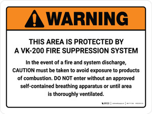 Warning: VK-200 Fire Supression System Avoid Exposure Landscape - Wall Sign