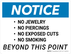 Notice: No Jewelry, Piercings, Exposed Cuts, Or Smoking Landscape - Wall Sign