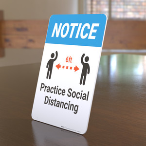 Notice: Practice Social Distancing - Desktop Sign