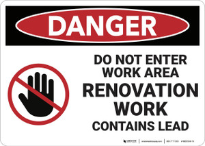 Danger: Do Not Enter Work Area Contains Lead - Wall Sign