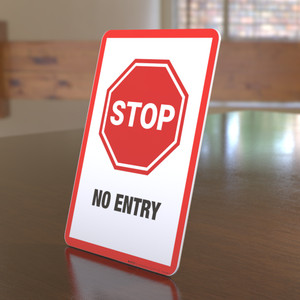 Stop: No Entry - Desktop Sign