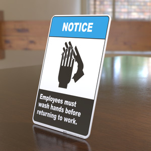 Notice Employees Must Wash Hands Before Returning to Work - Desktop Sign