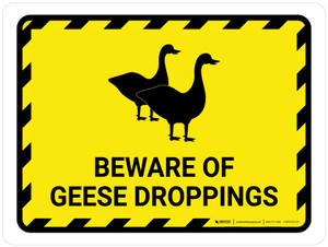 Beware Of Geese Droppings Yellow Hazard Landscape - Wall Sign