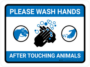 Please Wash Hands After Touching Animals Landscape - Wall Sign