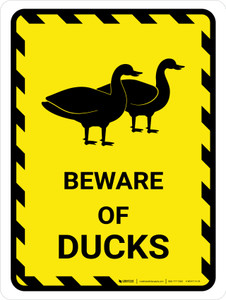 Beware Of Ducks Yellow Hazard Portrait - Wall Sign