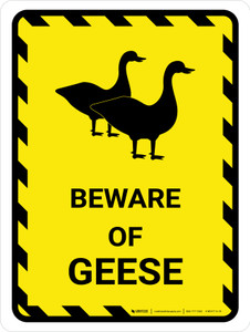 Beware Of Geese Yellow Hazard Portrait - Wall Sign