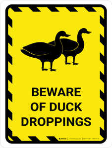 Beware Of Duck Droppings Yellow Hazard Portrait - Wall Sign