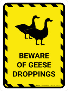 Beware Of Geese Droppings Yellow Hazard Portrait - Wall Sign