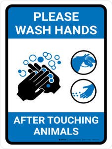 Please Wash Hands After Touching Animals Portrait - Wall Sign