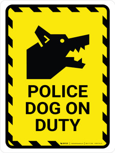 Police Dog On Duty Yellow Hazard Portrait - Wall Sign