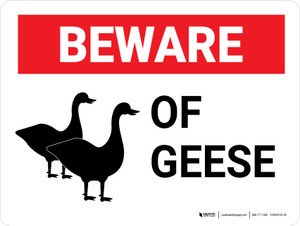Beware of Geese Landscape - Wall Sign