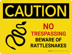 Caution: No Trespassing Beware Of Rattlesnakes Landscape - Wall Sign