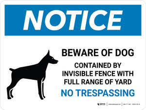 Notice: Beware Of Dog Contained By Invisible Fence - No Trespassing Landscape - Wall Sign