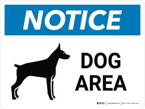 Notice: Dog Area Landscape - Wall Sign