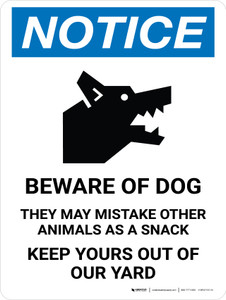 Notice: Beware Of Dog She May Mistake Portrait - Wall Sign