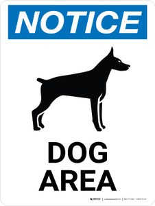 Notice: Dog Area Portrait - Wall Sign
