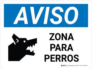 Notice: Dog Area Spanish Landscape - Wall Sign
