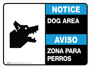 Notice: Dog Area Bilingual Landscape - Wall Sign