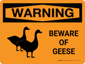 Warning: Beware Of Geese Landscape - Wall Sign