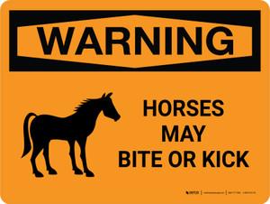 Warning: Horses May Bite Or Kick Landscape - Wall Sign