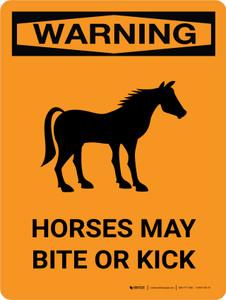 Warning: Horses May Bite Or Kick Portrait - Wall Sign