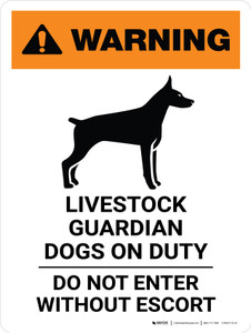 Warning: Livestock Guardian Dogs On Duty Do Not Enter Portrait - Wall Sign