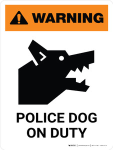Warning: Police Dog On Duty Portrait - Wall Sign
