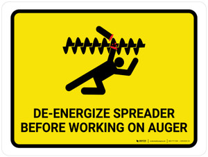 De-Energize Spreader Before Working Landscape - Wall Sign
