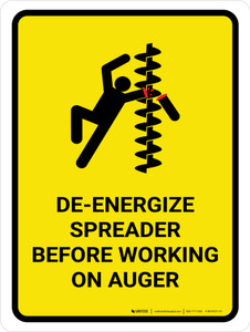 De-Energize Spreader Before Working Portrait - Wall Sign
