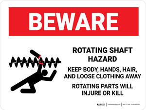 Beware: Rotating Shaft Hazard Keep Body Landscape - Wall Sign