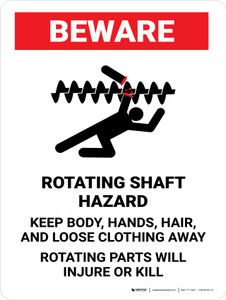 Beware: Rotating Shaft Hazard Keep Body Portrait - Wall Sign
