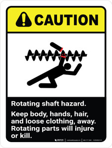 Caution: Ansi Rotating Shaft Hazard Keep Body Portrait - Wall Sign