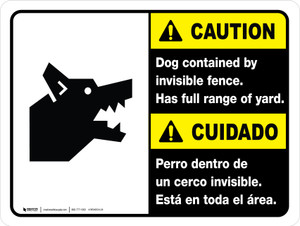 Caution: Dog Contained by Invisible Fence Ansi Bilingual Landscape - Wall Sign