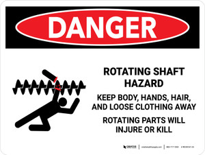 Danger: Rotating Shaft Hazard Keep Body Landscape - Wall Sign