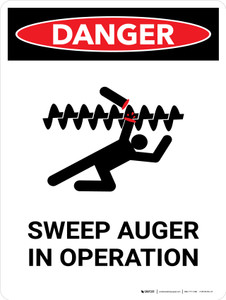 Danger: Sweep Auger In Operation Portrait - Wall Sign