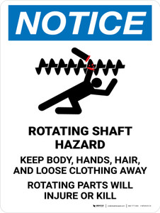 Notice: Rotating Shaft Hazard Keep Body Portrait - Wall Sign
